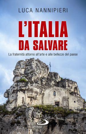 L'Italia da salvare, di Luca Nannipieri, San Paolo, pp. 104