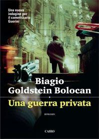 Una guerra privata, di Biagio Goldstein Bolocan, Cairo, pp. 331