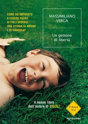 Un gettone di libertà, di Massimiliano Verga, Mondadori, pp.184