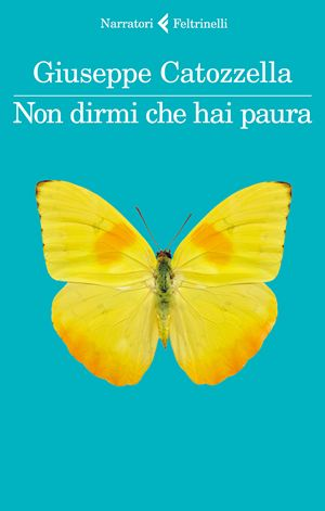Non dirmi che hai paura, di Giuseppe Catozzella, Feltrinelli, pp. 236