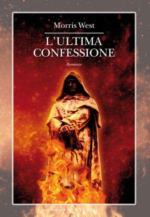 L'ultima confessione, di Morris West, Castelvecchi, pp. 185