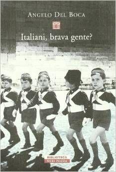 """Il libro di Angelo Del Boca, """"Italiani brava gente""""."""