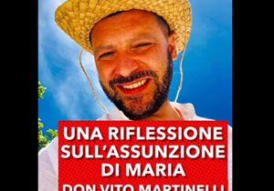 Don Martinelli: «Maria Assunta in Cielo ci indica la meta»