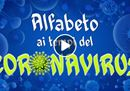L'alfabeto del coronavirus, un video messaggio di forza e speranza