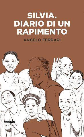 La copertina del libro di Angelo Ferrari su Silvia Romano.