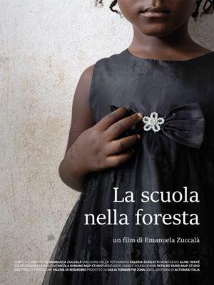 """La locandina del documentario """"La scuola nella foresta"""" (2020) di Emanuela Zuccalà."""